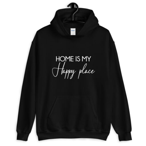 Home is my happy place hoodie